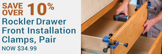 Save Over 10% on the Rockler Drawer Front Installation Clamps, Pair