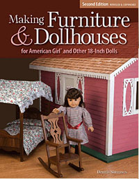 Making Furniture and Dollhouses for American Girl and Other 18″ Dolls